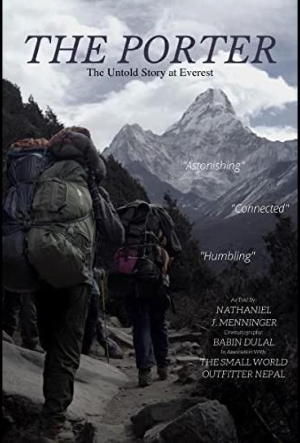 Носильщики: Нерассказанная история на Эвересте / The Porter: The Untold Story at Everest (2020)